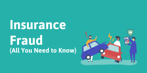 Insurance Fraud: Everything You Need to Know
