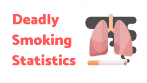 18+ Deadly Smoking Statistics (2020)