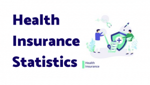 15+ Health Insurance Statistics and Facts (2020)