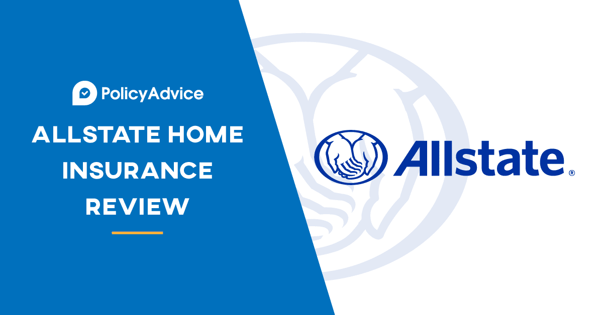 Allstate Home Insurance Review - PolicyAdvice