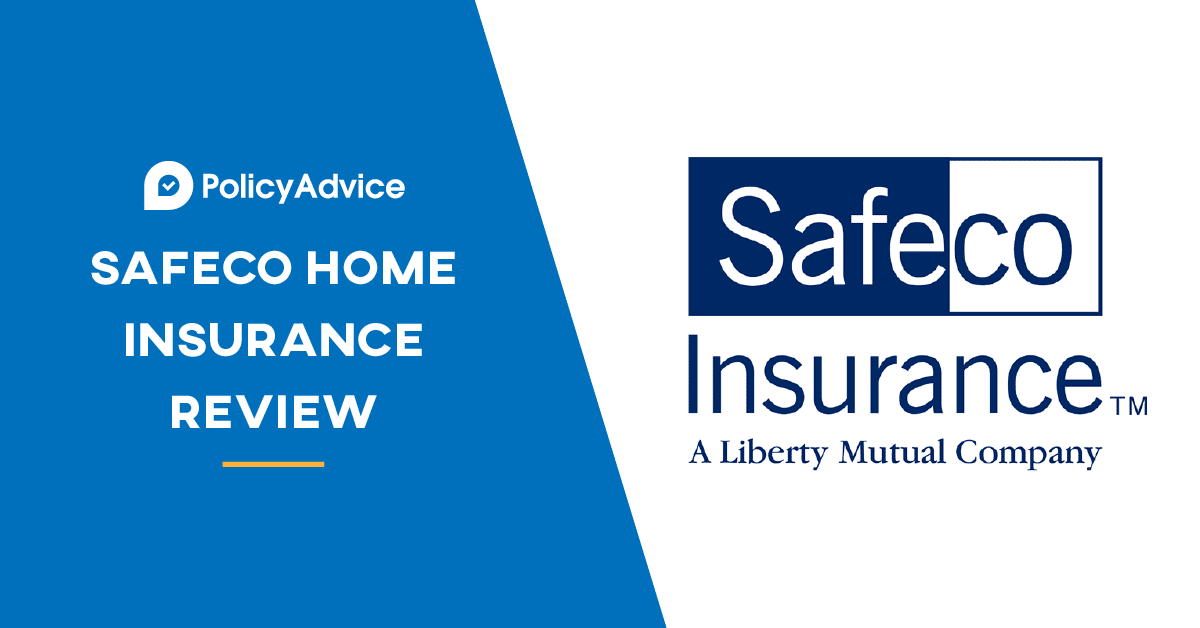Detailed Safeco Home Insurance Reviews Policy Advice