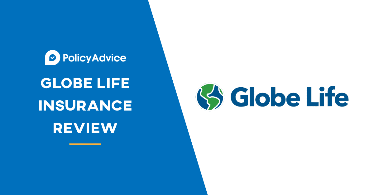 Detailed Globe Life Insurance Reviews Policy Advice