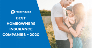 Best Homeowners Insurance Companies – 2021