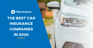 The Best Car Insurance Companies in 2020