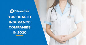 Best Health Insurance Companies in 2021