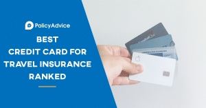 Best Credit Card for Travel Insurance Ranked