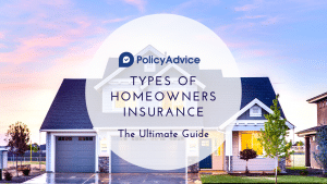 The 8 Types of Homeowners Insurance