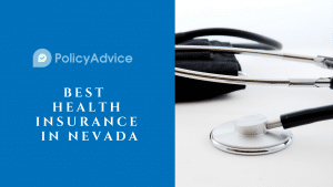 Best Health Insurance in Nevada: A Complete Guide