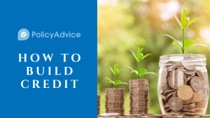 How to Build Credit – An ultimate guide