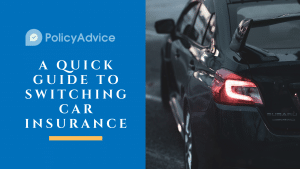 A Quick Guide to Switching Car Insurance