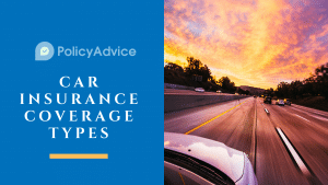 Car Insurance Coverage Types