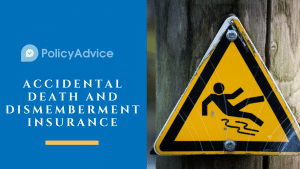 Everything You Need to Know About Accidental Death and Dismemberment Insurance