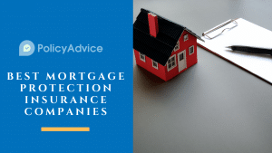 Best Mortgage Protection Insurance Companies of 2021
