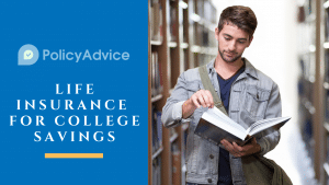 Life Insurance for College Savings